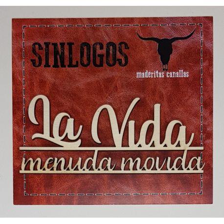 """Maderitas Canallas """"La Vida Menuda Movida"""""""